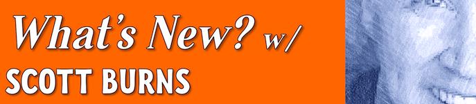 <i>What's New</i> w/ Scott Burns