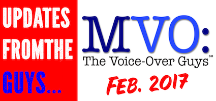 MVO: The Voice-Over Guys – February 2017 Voiceover Updates
