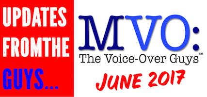 MVO: The Voice-Over Guys – June 2017 Voiceover Updates