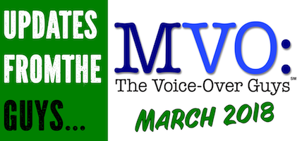 MVO: The Voice-Over Guys – March 2018 Voiceover Updates