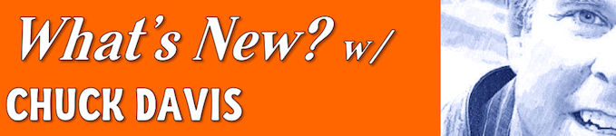 What's New w/ Chuck Davis