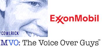 Male Voiceover Talent Matt Cowlrick Exxon Mobil
